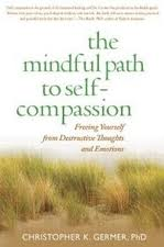 the mindful path to self-compassion - Christopher Germe